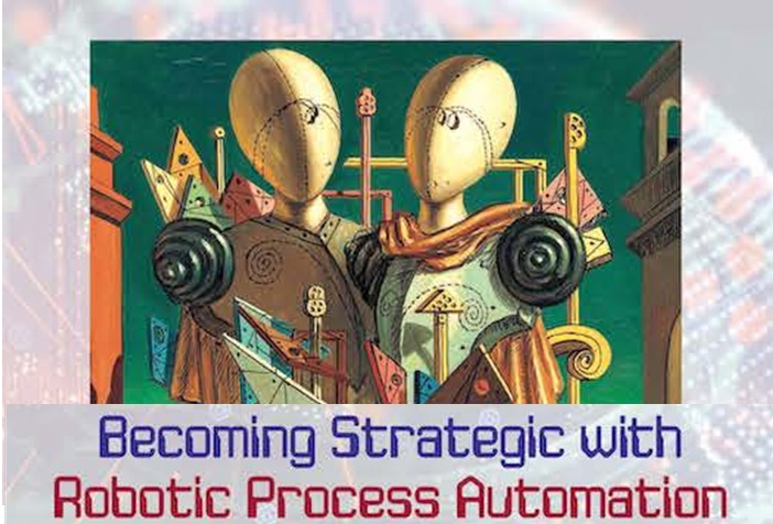 Warto mieć w biblioteczce: Becoming strategic with Robotic Process Automation